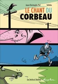 Jean-Christophe Pol et  Vallale - Le chant du corbeau.