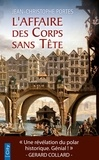 Jean-Christophe Portes - L'Affaire des Corps sans Tête (T.1).