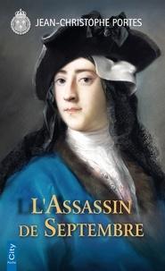 Jean-Christophe Portes - L'Assassin de Septembre (T.6).