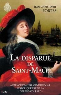 Jean-Christophe Portes - Les enquêtes de Victor Dauterive : La disparue de Saint-Maur.