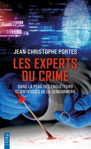 Jean-Christophe Portes - Les experts du crime.