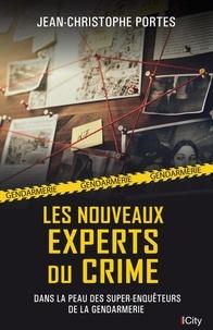 Jean-Christophe Portes - Les nouveaux experts du crime.