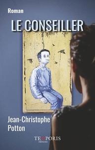 Jean-Christophe Potton - Le conseiller.