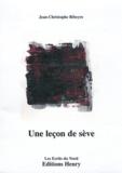 Jean-Christophe Ribeyre - Une leçon de sève.