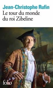 Télécharger des livres italiens Le tour du monde du roi Zibeline par Jean-Christophe Rufin 9782072793288