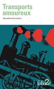 Jean-Christophe Rufin et Serge Joncour - Transports amoureux - Nouvelles ferroviaires.