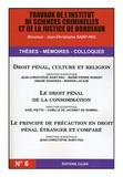 Jean-Christophe Saint-Pau et Marie-Pierre Robert - Droit pénal, culture et religion ; Le droit pénal de la consommation ; Le principe de précaution en droit pénal étranger et comparé.