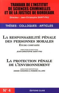 Jean-Christophe Saint-Pau et Amané Gogorza - La responsabilité pénale des personnes morales ; La protection pénale de l'environnement.