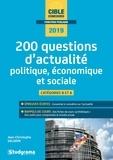 Jean-Christophe Saladin - 200 questions d'actualité politique, économique et sociale - Catégorie A et B.