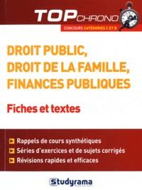 Jean-Christophe Saladin - Droit public, droit de la famille, finances publiques - Fiches et tests. Concours catégories C et B.