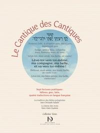 Jean-Christophe Saladin et Marc-Alain Ouaknin - Le Cantique des cantiques - Sept lectures poétiques : hébreu, grec, latin et quatre traductions en français.