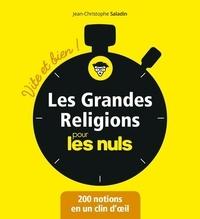 Jean-Christophe Saladin - Les grandes religions pour les Nuls - Vite et bien !.