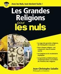 Jean-Christophe Saladin - Les grandes religions pour les nuls.