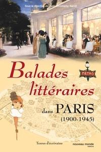 Jean-Christophe Sarrot - Balades littéraires dans Paris (1900-1945).