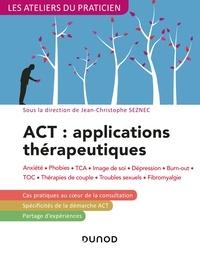 Recherche de livres dans Google ACT : applications thérapeutiques - 2e éd.  - Anxiété, phobies, TCA, image de soi, dépression, burn-out, TOC, thérapies de couple...  par Jean-Christophe Seznec
