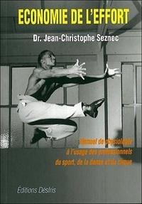 Histoiresdenlire.be ECONOMIE DE L'EFFORT. Manuel pratique de physiologie à l'usage des professionnels de la danse, du cirque et du sport Image