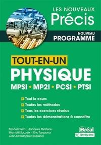 Jean-Christophe Tisserand et  Collectif - Tout-en-un physique mpsi, mp2i, pcsi, ptsi.