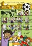 Jean-Christophe Tixier - Bienvenue au 50 Tome 3 : Buuut !.