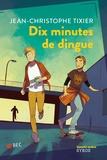 Jean-Christophe Tixier - Dix minutes de dingue.