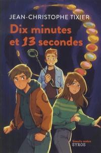 Jean-Christophe Tixier - Dix minutes et 13 secondes.
