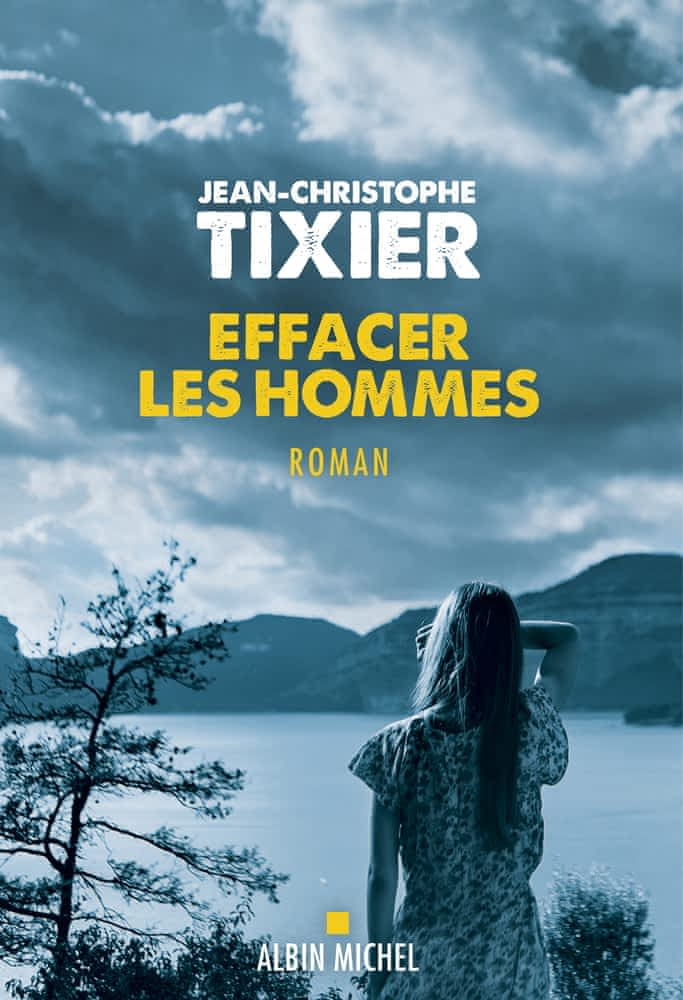 https://products-images.di-static.com/image/jean-christophe-tixier-effacer-les-hommes/9782226458261-475x500-2.jpg