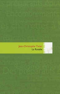 Jean-Christophe Tixier - La Rosalie.