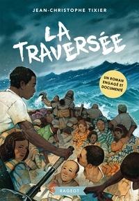Jean-Christophe Tixier - La traversée.