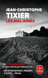 Jean-Christophe Tixier - Les Mal-aimés.