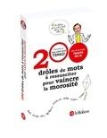 Jean-Christophe Tomasi - 200 drôles de mots à ressusciter pour vaincre la morosité.