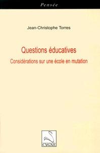 Questions éducatives - Considérations sur une école en mutation.pdf