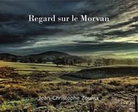 Jean-Christophe Zounia - Regard sur le Morvan.