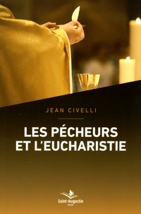 Jean Civelli - Les pécheurs et l'eucharistie.
