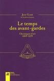 Jean Clair - Le temps des avant-gardes - Entretiens et chroniques d'art 1968-1978.