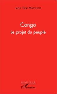Jean Clair Matondo - Congo - Le projet du peuple.