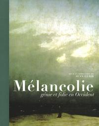 Jean Clair - Mélancolie - Génie et folie en Occident.