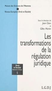 Jean Clam et  Collectif - Les transformations de la régulation juridique.