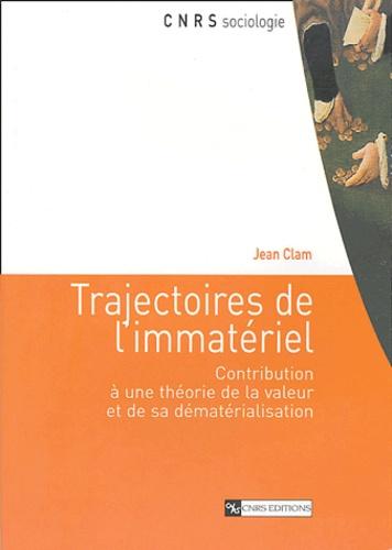 Trajectoires de l'immatériel. Contribution à une théorie de la valeur et de sa dématérialisation