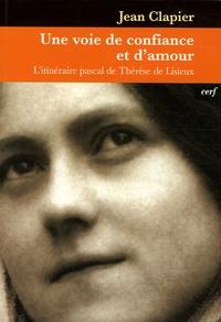 Galabria.be Une voie de confiance et d'amour - L'itinéraire pascal de Thérèse de Lisieux Image