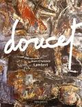 Jean-Clarence Lambert - Jacques Doucet - Edition français-anglais.