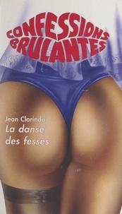 Jean Clarinda - La danse des fesses.