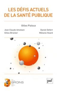 Jean-Claude Ameisen et Gilles Brücker - Les défis actuels de la santé publique.