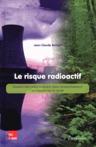 Le risque radioactif - Devenir des radionucléides dans lenvironnement et impacts sur la santé.pdf