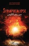 Jean-Claude Antakli et Geneviève Antakli - Syriapocalypse.
