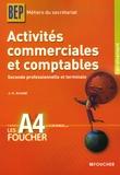Jean-Claude Arnoldi - Activités commerciales et comptables 2e Professionnelle et Tle BEP Métiers du secrétariat.