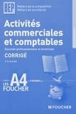 Jean-Claude Arnoldi - Activités commerciales et comptables BEP comptabilité/secrétariat - Corrigé.