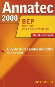Jean-Claude Arnoldi - Activités professionnelles sur dossier BEP comptabilité - Sujets corrigés.