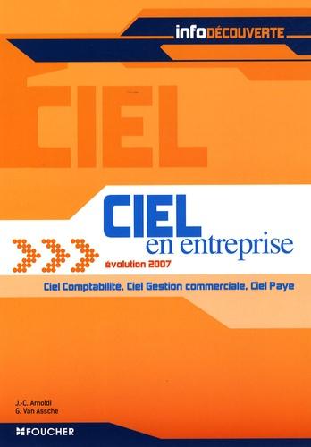 Jean-Claude Arnoldi et Guy Van Assche - Ciel en entreprise évolution 2007 - Ciel Comptabilité, Ciel Gestion commerciale, Ciel Paye.