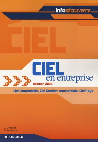 Jean-Claude Arnoldi et Guy Van Assche - Ciel en entreprise solution 2006 - Ciel Comptabilité - Ciel Gestion commerciale - Ciel Paye.
