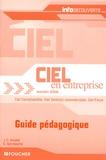 Jean-Claude Arnoldi et Guy Van Assche - Ciel en entreprise Solution 2006 - Guide pédagogique : Ciel comptabilité, Ciel gestion commerciale, Ciel paye.
