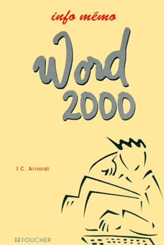 Jean-Claude Arnoldi - Word 2000.